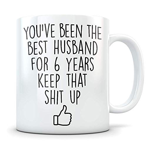 N\A Regalo de Sexto Aniversario para Hombres - Divertido Aniversario de Bodas de 6 años para él - La Mejor Taza de café de Matrimonio Te Amo Esposo para Parejas Que celebran su relación