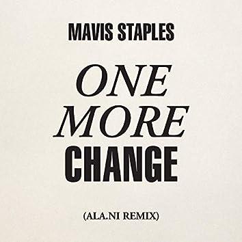 One More Change (ALA.NI Remix)