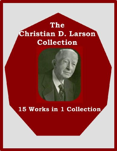 The Christian D. Larson Collection