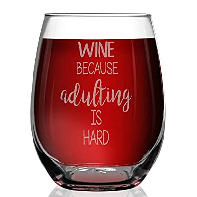 Shop4Ever Wine Because Adulting is Hard Laser Engraved Stemless Wine Glass