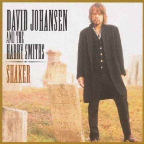 Shaker by DAVID & THE HARRY SMITHS JOHANSEN (2002-05-28)