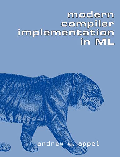Compare Textbook Prices for Modern Compiler Implementation in ML  ISBN 9780521607643 by Appel, Andrew W.