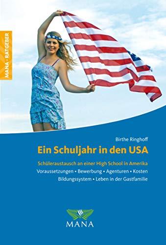 Ein Schuljahr in den USA: Schüleraustausch an einer High School in Amerika