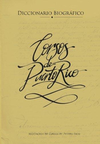 Diccionario biografico de corsos en Puerto Rico