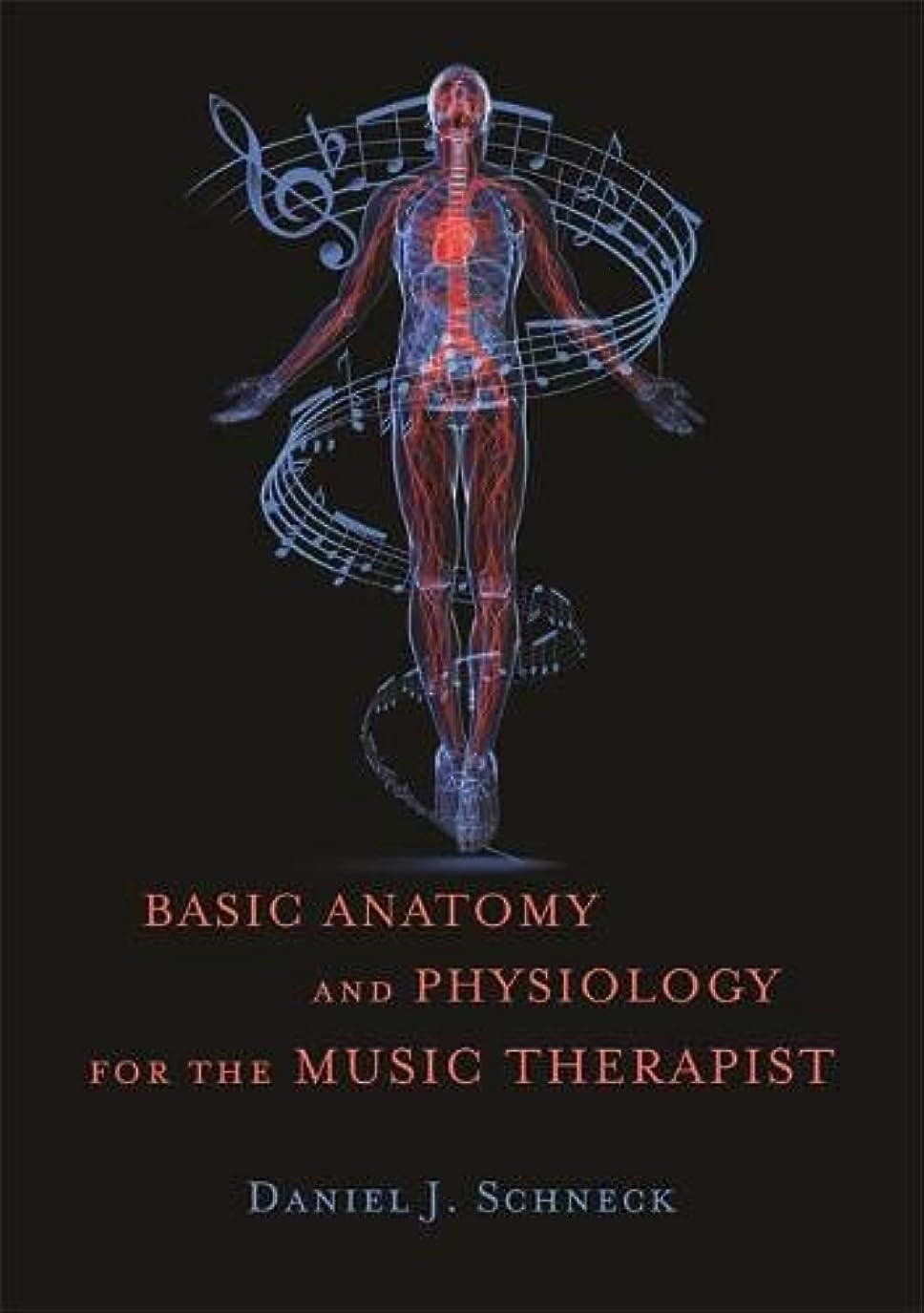 静けさ魅力的であることへのアピールではごきげんようBasic Anatomy and Physiology for the Music Therapist