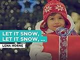 Let It Snow, Let It Snow, Let It Snow al estilo de Lena Horne