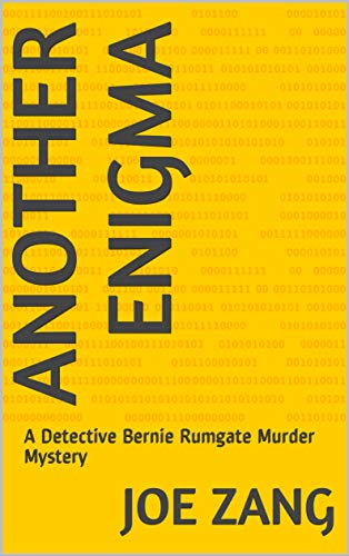 Another Enigma: A Detective Bernie Rumgate Murder Mystery (