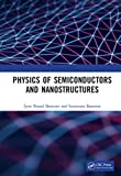 Physics of Semiconductors and Nanostructures (English Edition)