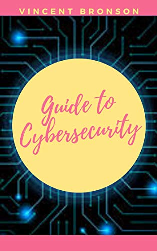 Guide to Cybersecurity (English Edition)