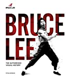Bruce Lee: The Authorized Visual History
