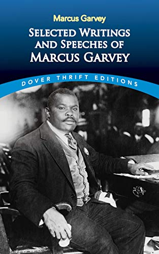 Selected Writings and Speeches of Marcus Garvey (Dover Thrift Editions)