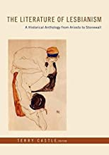 The Literature of Lesbianism: A Historical Anthology from Ariosto to Stonewall