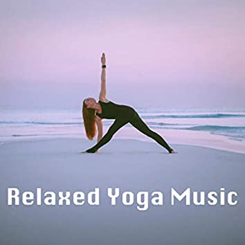 Relaxed Yoga Music
