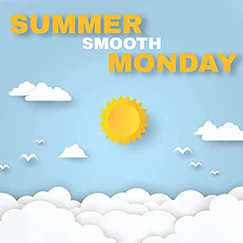 Summer Smooth Monday – Instrumental Jazz Vibes for Lazy Sunny Day