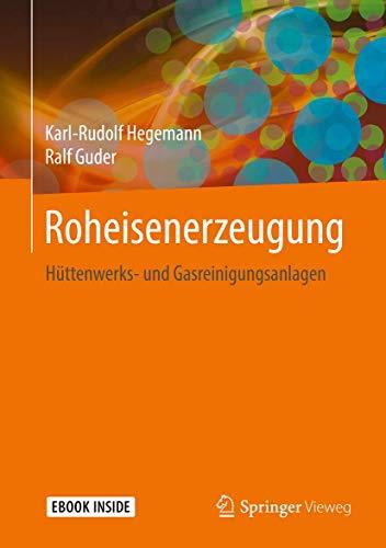 Roheisenerzeugung: Hüttenwerks- und Gasreinigungsanlagen