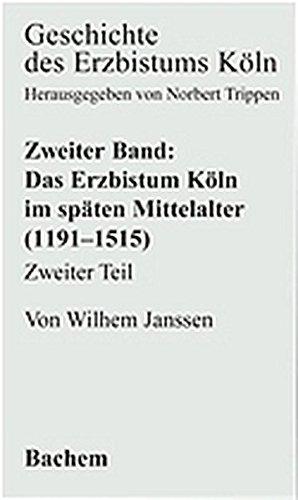 Geschichte des Erzbistums Köln, Bd.2 : Das Bistum Köln im späten Mittelalter 1191-1515: BD II.2