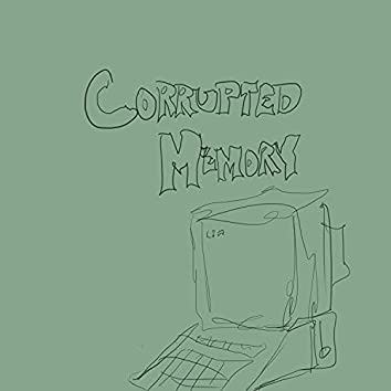 Corrupted memory
