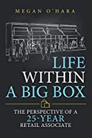 Life Within a Big Box: The Perspective of a 25-year Retail Associate