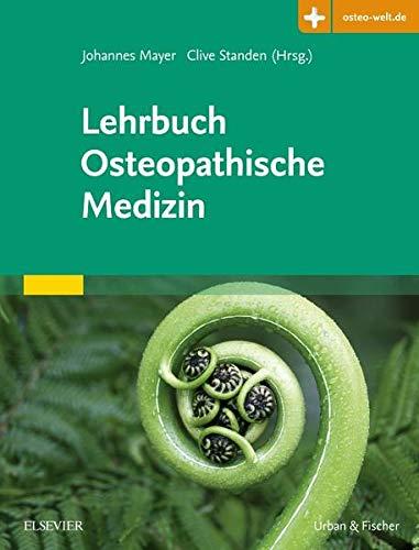 Mayer, Johannes<br />Lehrbuch Osteopathische Medizin: Mit Zugang zur Medizinwelt - jetzt bei Amazon bestellen