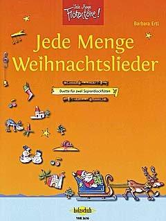 Firma Holzschuh Verlag Jede Menge WEIHNACHTSLIEDER - arrangiert für Zwei Sopranblockflötem [Noten/Sheetmusic] Komponist: ERTL Barbara