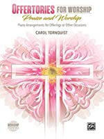 Offertories for Worship: Praise and Worship