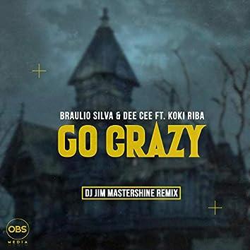 Go Crazy (Dj Jim Mastershine Remix)