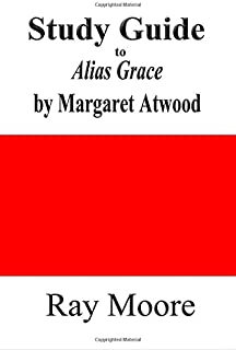 Study Guide to Alias Grace by Margaret Atwood: Volume 65