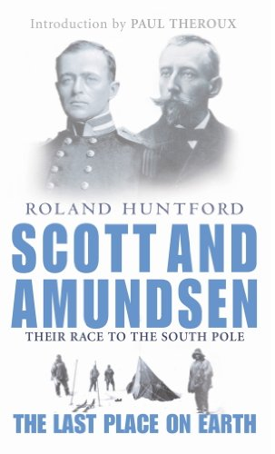 Scott And Amundsen: The Last Place on Earth (English Edition)
