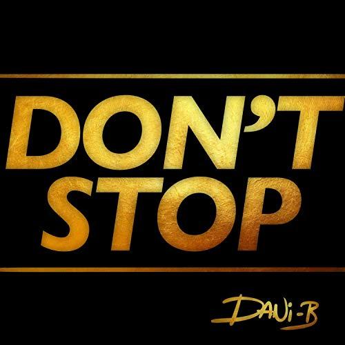 Don't stop [Explicit]