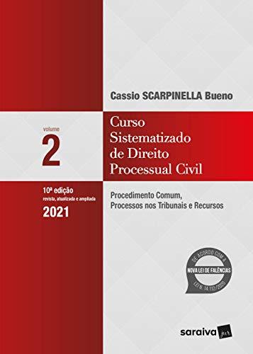 Curso Sistematizado de Direito Processual Civil 2: Procedimento Comum, Processos nos Tribunais e Recursos: Volume 2