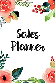 Sales Planner: Quarterly Professional Sales Planner Journal, Weekly & Daily Planner, Opportunity Tracker, Meeting Planner, Floral Cover for Women