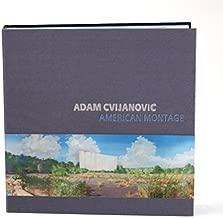 Adam Cvijanovic American Montage