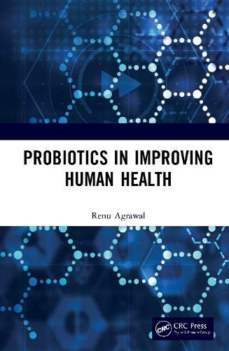 Probiotics in Improving Human Health