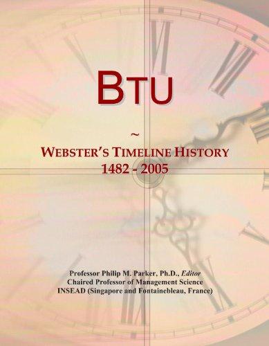 Btu: Webster's Timeline History, 1482 - 2005