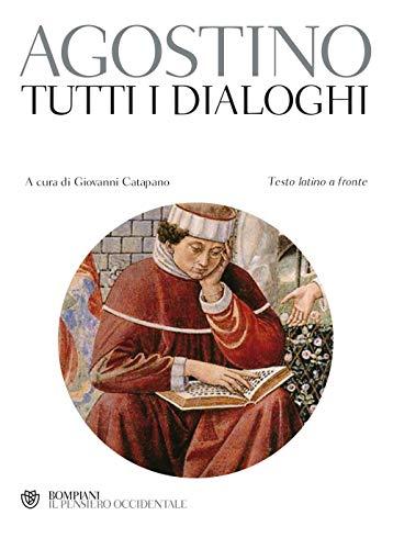 Tutti i dialoghi. Testo latino a fronte