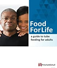 Food For Life: a guide to tube feeding for adults