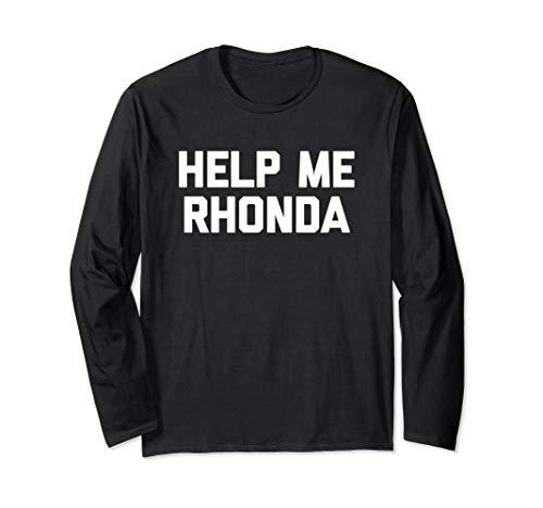Help Me Rhonda Shirt