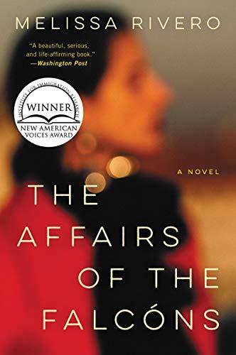 The Affairs of the Falcóns: A Novel