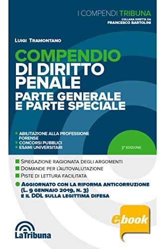 Compendio di diritto penale: 2019 Prima edizione Collana I Compendi Tribuna