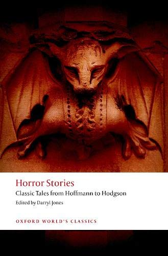 Image of Horror Stories: Classic Tales from Hoffmann to Hodgson (Oxford World's Classics)