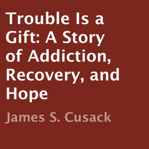 Trouble is a Gift audiobook cover art