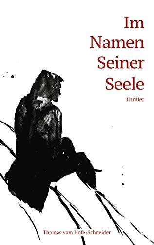 Im Namen Seiner Seele: Thriller