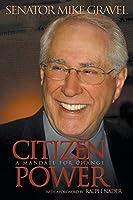 Citizen Power: A Mandate for Change