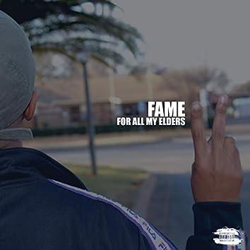 F.A.M.E: For All My Elders II