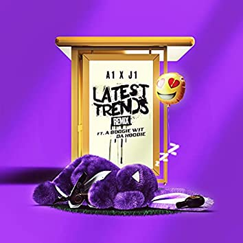 Latest Trends (Remix)