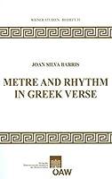 Metre and Rhythm in Greek Verse (Wiener Studien) by Joan Silva-Barris(2011-05-27)