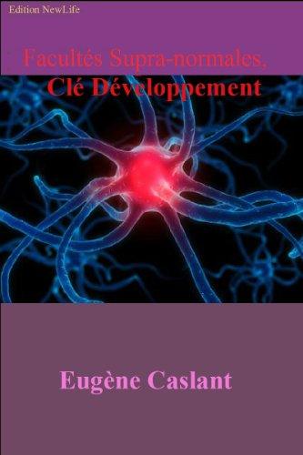 Facultés Supra-Normales, Clé Développement (French Edition)