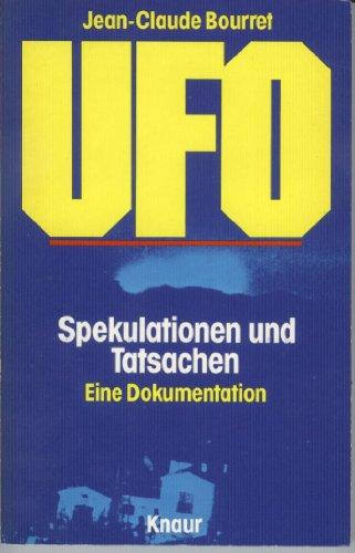 UFO - Spekulationen und Tatsachen.