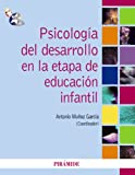 Psicología del desarrollo en la etapa de educación infantil - 9788436824452