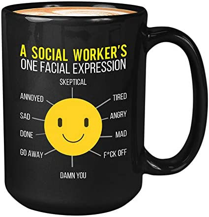 Employee Coffee Mug 15 Oz A Social Worker s One Facial Expression Funny Work Worker Employer product image